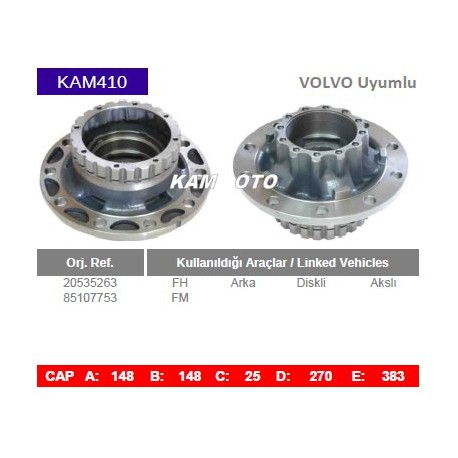 KAM410 Volvo uyumlu 20535263 85107753 FH FM Arka Diskli Akslı Tip Porya Wheel Hub